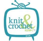 Knit & Crochet Now! Schedule & News